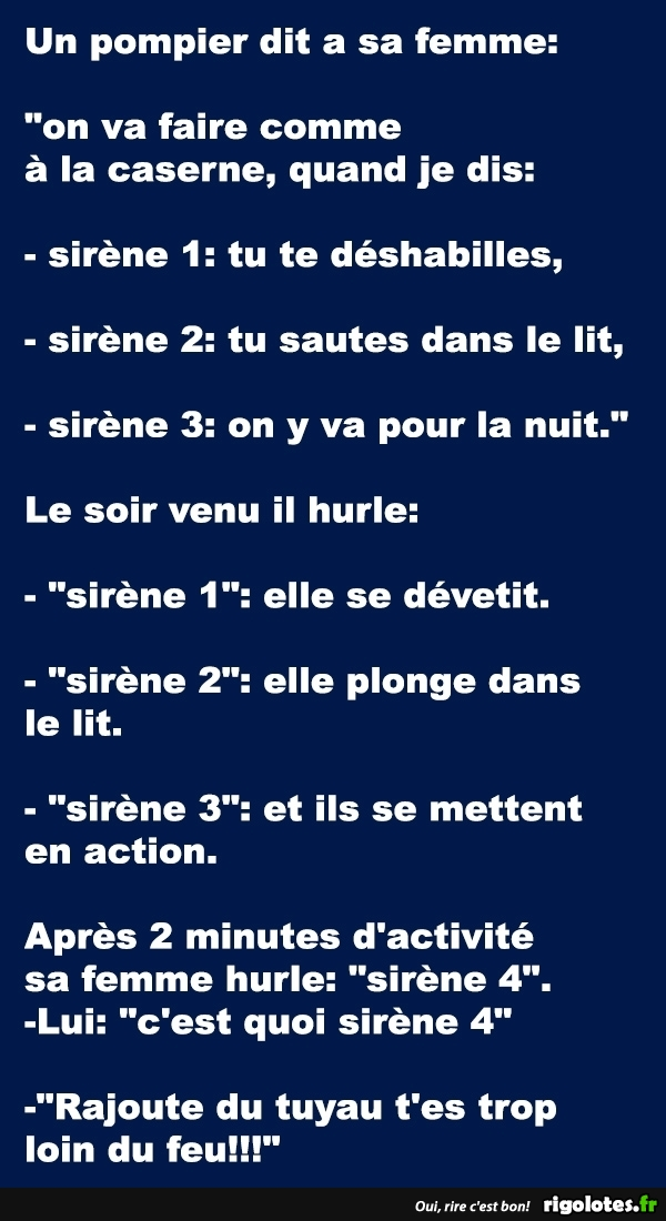 Un pompier dit a sa femme... - RIGOLOTES.fr